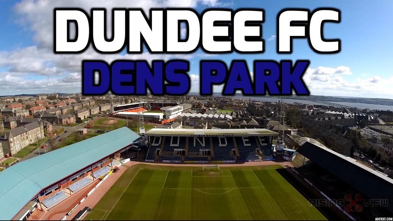 Dundee FC – Dens Park